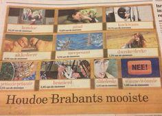 Brabants voor beginners. Zund is mijn lievelings :)