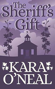 The Sheriff's Gift (Texas Brides of Pike's Run Book 2) - Kindle edition by O'Neal, Kara. Romance Kindle eBooks @ Amazon.com. Kindred Spirits, Historical Romance, Sheriff, School Teacher, How To Relieve Stress, Kara, How To Look Pretty, Ebooks, Texas