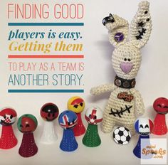 Finding good players is easy. Getting them to play as a team is another story. Happy Wishes, Best Player, Football Soccer, A Team, Rabbit, Christmas Ornaments, Holiday Decor, Crochet, Mini