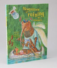 Mosquitoes are Ruining My Summer! Hardcover