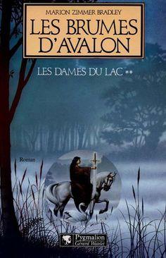 Les brumes d'Avalon (tome 2) de Marion Zimmer Bradley ; un must du genre fantastique !
