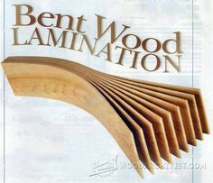 Bent Wood Lamination - Bending Wood Tips and Techniques - Woodwork, Woodworking, Woodworking Plans, Woodworking Projects Easy Woodworking Ideas, Woodworking Skills, Woodworking Techniques, Woodworking Plans, Steam Bending Wood, How To Bend Wood, Curved Wood, Easy Wood Projects, Bent Wood