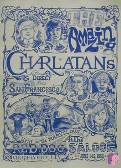 Classic Poster - Charlatans at Red Dog Saloon, Virginia City, NV 6/1-15/65 by George Hunter & Michael Ferguson