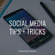 Social Media tips + tricks for entrepreneurs