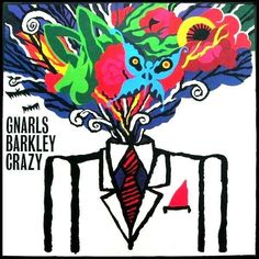 "Gnarls Barkley – ""Crazy"""