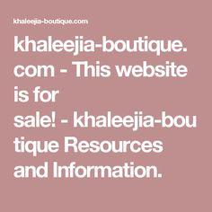 khaleejia-boutique.com-This website is for sale!-khaleejia-boutique Resources and Information.