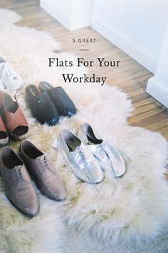 on the hunt for a stylish pair of shoes to sport while you're on your feet all day? click through for my guide to 5 great flats for your workday.