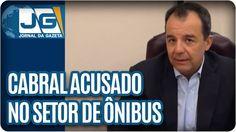Cabral acusado no setor de ônibus