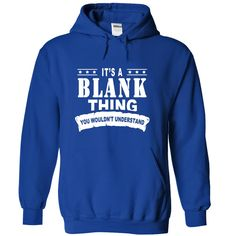 Its a BLANK Thing, You Wouldnt Understand!