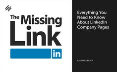 On this episode of The Missing Link, guest Viveka Von Rosen shares all you need to know to get Company Pages working for you.