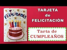 Tarjeta de cumpleaños con tarta - YouTube