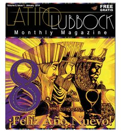 January Latino Lubbock Magazine Vol 8, Issue 1