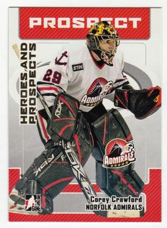 Corey Crawford # 72 - 2006-07 ITG Heroes and Prospects Hockey