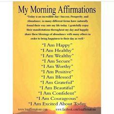 Morning Affirmations...
