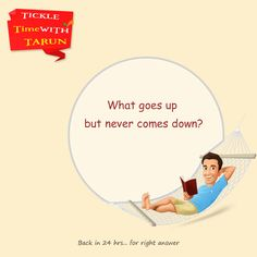 Tickle time with #Tarun. Let's see who can comment the right  #Answer  for this simple question ? Stay tuned for the right answer!