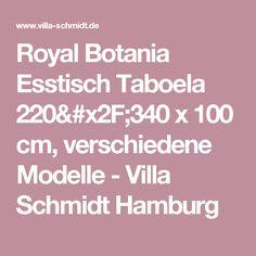 Royal Botania Esstisch Taboela 220/340 x 100 cm, verschiedene Modelle - Villa Schmidt Hamburg