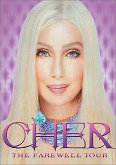Cher Live : The Farewell Tour