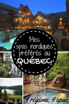 9 régions, 9 spas – Mes spas nordiques préférés au Québec