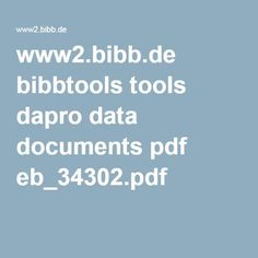 www2.bibb.de bibbtools tools dapro data documents pdf eb_34302.pdf