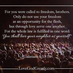 http://instagram.com/p/zNDyYdHjrB/?modal=true Galatians 5:13-14