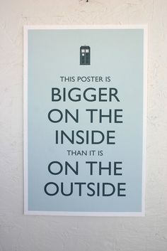bigger on the inside poster hehehe