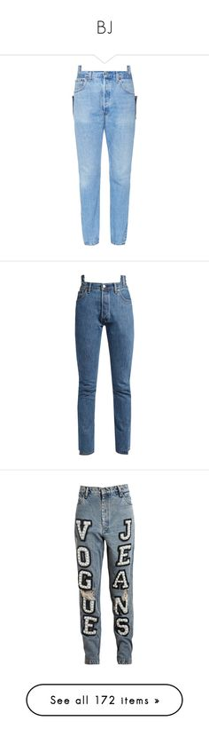 """""""BJ"""" by chandlermitchell ❤ liked on Polyvore featuring jeans, pants, vetements, blue, slim cut jeans, sexy blue jeans, slim fit blue jeans, slim jeans, blue jeans and bottoms"""