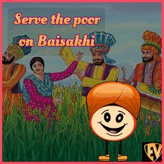Vaisakhi / Baisakhi the harvest festival is celebrated by feasting, tradition dancing, enjoying fairs, and folk music