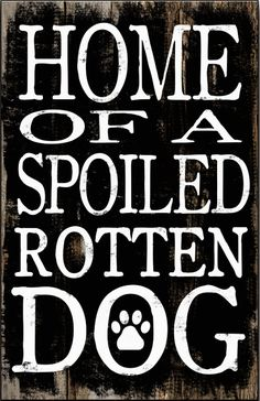Dog decor typography box sign. Home of a by DesignHouseDecor