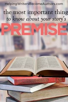 The Main Reason Your Story's Premise Is Important - Helping Writers Become Authors Writing Resources, Writing A Book, Writing Tips, Kinds Of Story, Your Story, Three Act Structure, Brain Twister, Outlining A Novel, Grammar Tips
