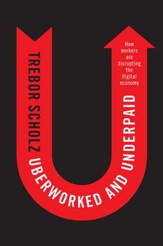 Uberworked and Under