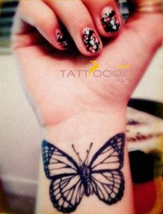 A Butterfly Tattoo on Wrist . I'd love to get this because I used to cut and friends would always draw butterflies on my wrist and they know me so well . Because they know I can't ruin beautiful things.<3