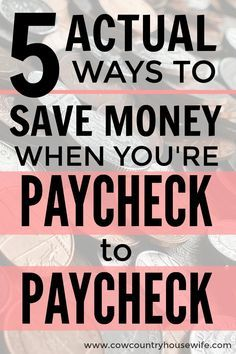 These are the best! How to save money when you're living paycheck to paycheck. She's a pro about saving money on a low income! Tips and tricks to save money money. Easy ways to save more money when you're living between paychecks. Real ways to save money. How to Save Money When You Live Paycheck-to-Paycheck