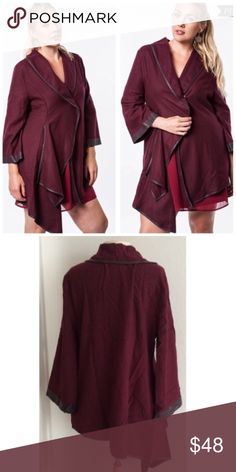 Wine Leather Trim Jacket Wine leather trim jacket with two side pockets and one snap closure. Wear it with your favorite jeans, pants or leggings. Made of 60/40 cotton- polyester blends. Finished with faux leather trim. Runs small- tags say 1X but I tagged it as XL. Boutique Jackets & Coats