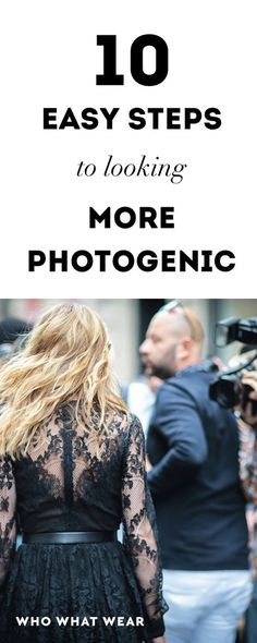 10 Easy Steps to Looking More Photogenic