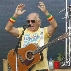 Jimmy Buffett.  His concerts are a blast!  Tickets go on sale April 1st.  :)