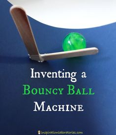 Inventing a machine is a fun science activity for kids. This bouncy ball machine invented by 4 year old Aiden combines two simple machines, a lever and an inclined plane, to release bouncy balls on the ground.