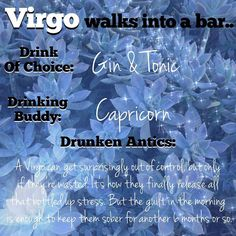 Virgo likes going out with Capricorn because they\'ll cut them off if they\'re too drunk, and they won\'t ditch them. Capricorn likes going out with Virgo because they know they\'re a true friend, and cuz Virgo usually wants to go home at a reasonable time.  #cheers #virgo #capricorn #virgobelike #virgofacts #virgolife #virgoproblems #virgoprobs #virgomoon #virgorising #virgonation #virgowoman #virgoman #drinkingbuddies #partnersincrime #partnerincrime #astrology #astrologypost #astrology...