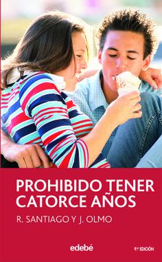 Descargar el libro Prohibido tener catorce años gratis (PDF - ePUB)