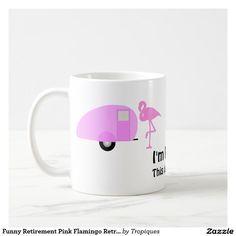 Funny Retirement Pink Flamingo Retro Camper Coffee Mug