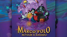 Marco Polo : retour à Xanadu