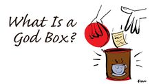 Author and artist Darrell Fusaro says a God box may seem silly or too simple to be for real ... but he emphasizes, it works! Write your problem, worry, or desire on paper and then turn it over to God. Be intentional ... nothing is too big or too small to put in your God box.