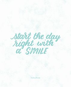 start the day right with a smile #handlettering #lettering #letteringlernen #30daysdraworletter