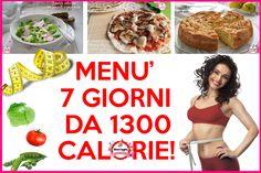 MENU' 7 GIORNI da 1500 calorie! Un menù ricco di ricette sane e genuine, impostato per far si che non manchi nulla, persino i dolci a colazione e merenda!