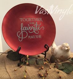 Together decorative charger plate with quote Handmade by VastVinyl