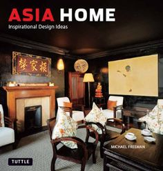 Asia Home Inspirational Design Ideas Read More At The Image Link Asian Interior DesignInterior BooksInspirational