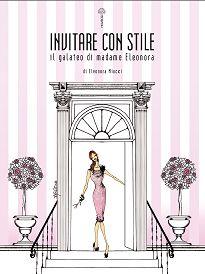 Book Invitare con Stile  Good Manners, Etiquette, Bon Ton , Galateo