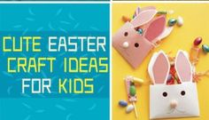 Cute Easter Craft Ideas for Kids