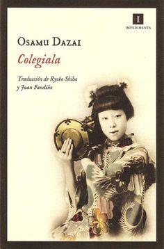 Colegiala es una colección de catorce relatos de Osamu Dazai con el común denominador de estar protagonizados por mujeres.
