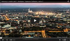 Cele mai frumoase videpclipuri time-lapse Germania https://veresmarta.wordpress.com/2015/01/15/germany-in-motion/