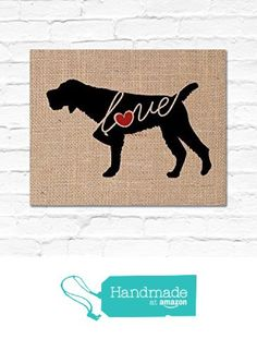 German Wirehaired (Wirehair) Pointer / GWP Love: An Unframed Burlap or Canvas Wall Art Print for Dog Lovers Personalization Optional from traciwithani http://www.amazon.com/dp/B0167XME1G/ref=hnd_sw_r_pi_dp_qTQfwb1TBE4XA #handmadeatamazon